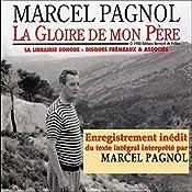 La Gloire de mon Père (Souvenirs d'enfance 1) | Marcel Pagnol