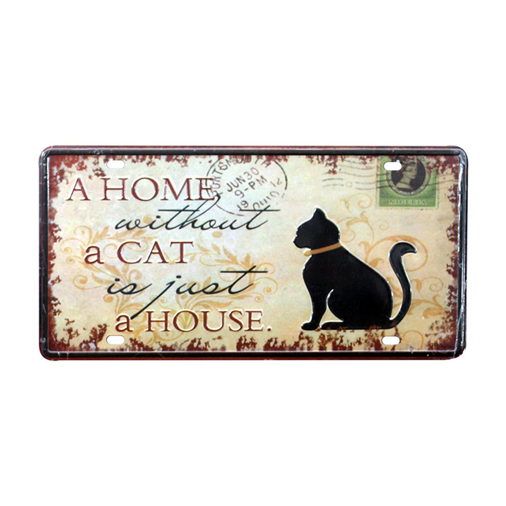exposici/ón decoraci/ón de pared EureyaA home without a Cat is JUST a HOUSE Placa para casa bar restaurante placa vintage de 15x30cm pub