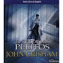 El Rey De Los Pleitos / The King of Torts (Spanish Edition)