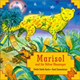Marisol and the Yellow Messenger, Emilie Smith-Ayala, 1550379720