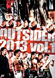 Martial Arts - The Outsider 2013 Vol.1 [Japan DVD] DSL-10050