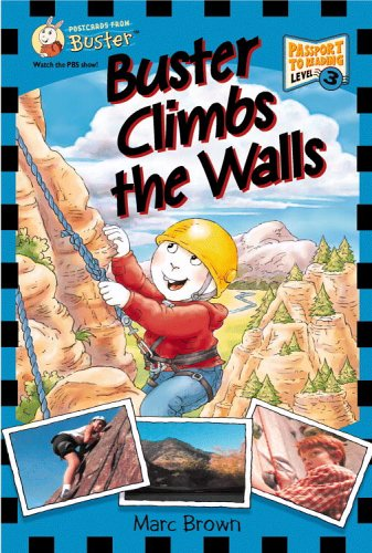 Postcards From Buster: Buster Climbs the Walls (L3) (Passport to Reading Level 3: Postcards from Buster) by Little, Brown Books for Young Readers