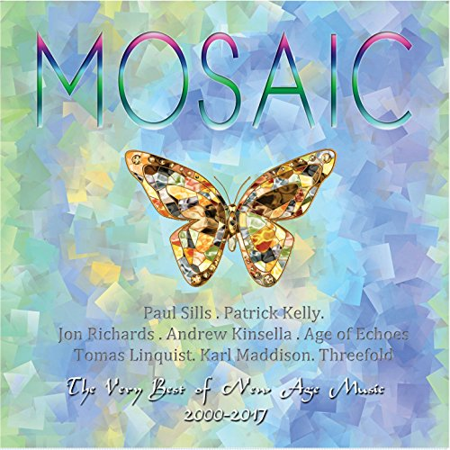 Mosaic - the Very Best New Age Music 2017