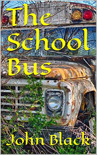 Book: The School Bus by John Black