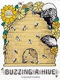 Buzzing a Hive, Jean C. Echols, 0912511125