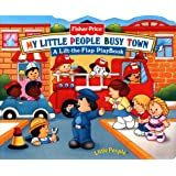 Fisher Price Busy Town Lift the Flap (Little People Books)