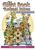 The Giant Book of Animal Jokes, Richard Lederer and James D. Ertner, 1891135082