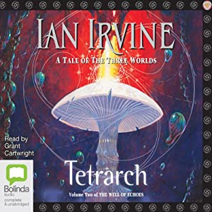 Tetrarch: Well of Echoes, Book 2 Audiobook