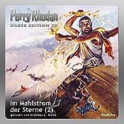 Im Mahlstrom der Sterne - Teil 2 (Perry Rhodan Silber Edition 77) | Clark Darlton, Hans Kneifel, William Voltz