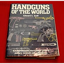 Handguns of the World: Military Revolvers and self-loaders from 1870 to 1945.