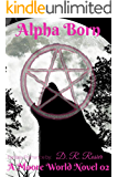 Alpha Born: A Moore World Novel 02
