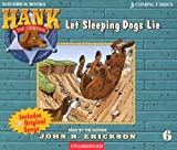 Let Sleeping Dogs Lie (Hank the Cowdog)