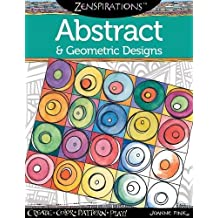 Zenspirations Coloring Book Abstract Geometric Designs Create Color Pattern Play