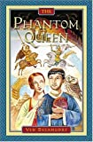 img - for The Phantom Queen book / textbook / text book