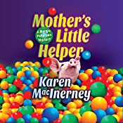 Mother's Little Helper: A Margie Peterson Mystery, Book 3   Karen MacInerney