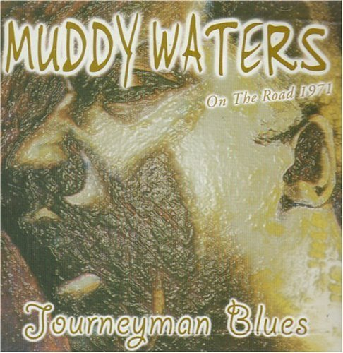 Muddy Waters - Journeyman Blues - Zortam Music