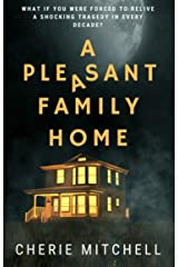 A Pleasant Family Home: A Modern Day Horror Story Kindle Edition