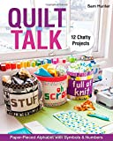 Quilt Talk: Paper-Pieced Alphabet with Symbols & Numbers • 12 Chatty Projects