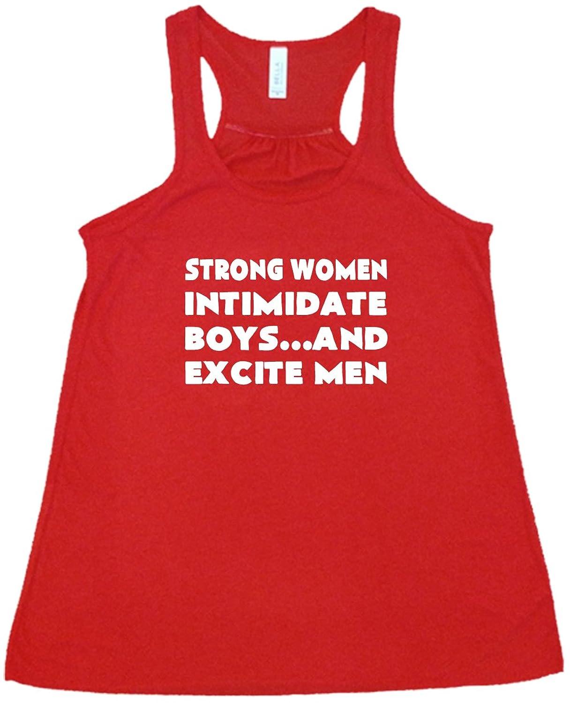 181da0714ee61 Women s Strong Women Intimidate Boys And Excite Men Tank Top - Workout Shirt
