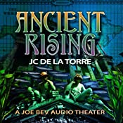 Ancient Rising: The Rise of the Ancients Saga, Book 1 | J. C. De La Torre