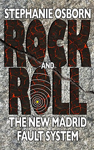 Rock and Roll: The New Madrid Fault System by [Osborn, Stephanie]