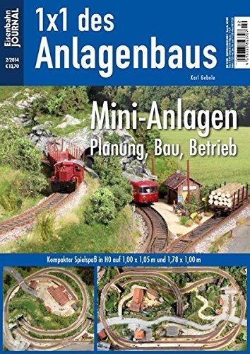Mini-Anlagen - Planung, Bau, Betrieb - Eisenbahn Journal - 1 x 1 des Anlagenbaus 2-2014
