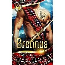 Brennus (Immortal Highlander, Clan Skaraven Book 1): A Scottish Time Travel Romance (Volume 1)