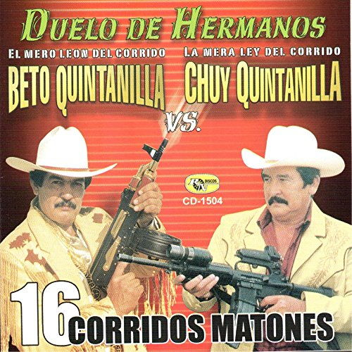 Beto Quintanilla Stream or buy for $9.10 · 16 Corridos Matones