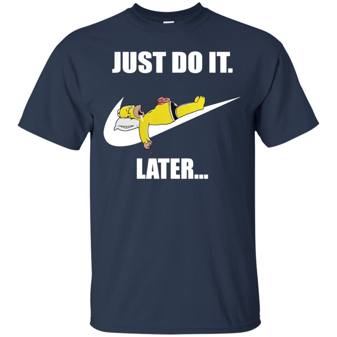 The Lazy Homer Simpson Just Do It Later
