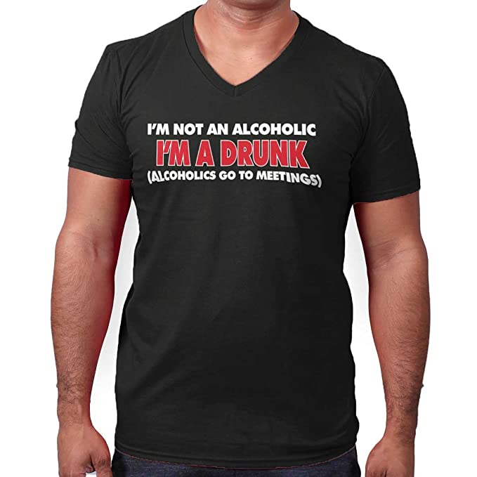 fab2046f Not Alcoholic Drunk Shirt | Beer Party Drinking Hangover Wine V-Neck T-Shirt