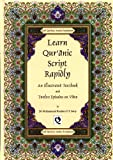 img - for Learn Quranic Script Rapidly: An Illustrated Text Book and Twelve Episodes on Video by Muhammad Ibrahim Hafiz Ismail Surty (2002-10-06) book / textbook / text book
