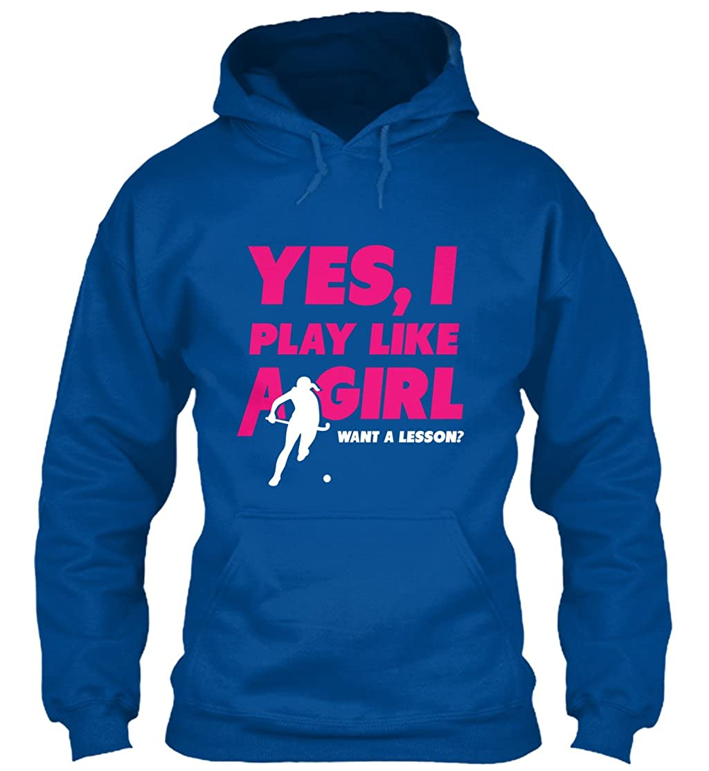 Yes i Play Like a Girl Want a Lesson Sweatshirt...