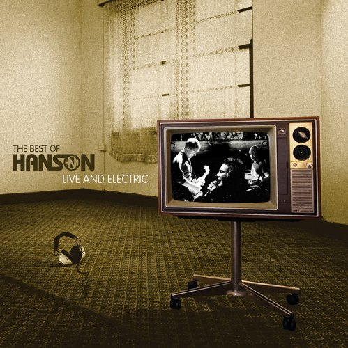 Best of Hanson Live & Electric