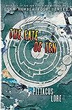 The Fate of Ten (Lorien Legacies)