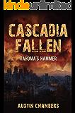 Cascadia Fallen: Tahoma's Hammer