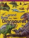 Le grand livre des Dinosaures par Benton