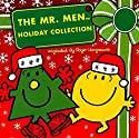 The Mr. Men and Little Miss Christmas Collection Audiobook by Roger Hargreaves, Adam Hargreaves Narrated by Jim Dale