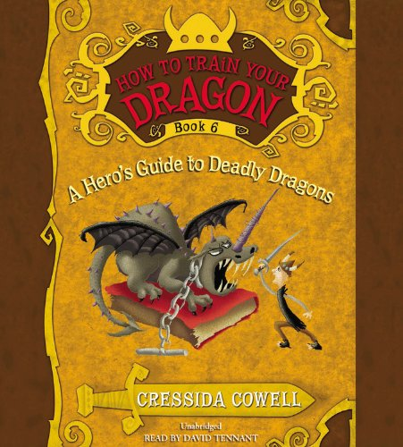 How to Train Your Dragon: A Hero's Guide to Deadly Dragons by Little, Brown Young Readers