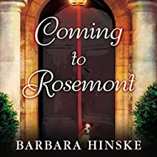 Coming to Rosemont Audiobook by Barbara Hinske Narrated by Dina Pearlman