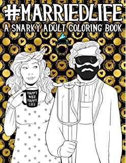 Amazon.com: Mom Life: A Snarky Adult Coloring Book: A Unique ...