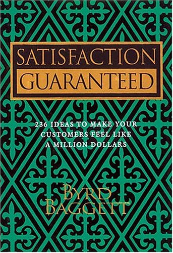 Satisfaction Guaranteed Byrd Baggett