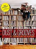 Dust & Grooves-Plattensammler und Ihre Heiligtmer