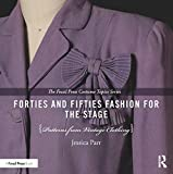 vintage clothing patterns - Forties and Fifties Fashion for the Stage: Patterns from Vintage Clothing (The Focal Press Costume Topics Series)