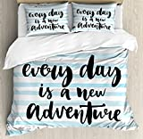 Adventure Queen Size Duvet Cover Set by Ambesonne, Every Day is a New Adventure Quote Inspirational Things About Life Artwork, Decorative 3 Piece Bedding Set with 2 Pillow Shams, Baby Blue Black