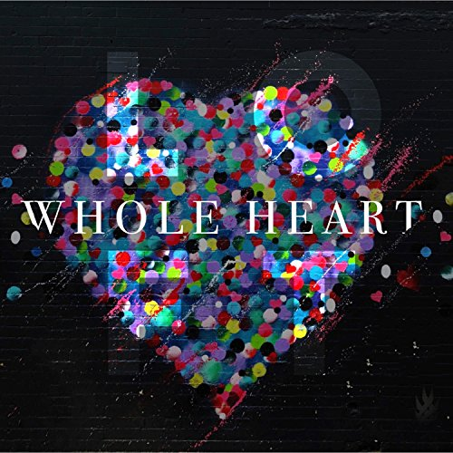 Whole Heart (Live from the Loft) ()