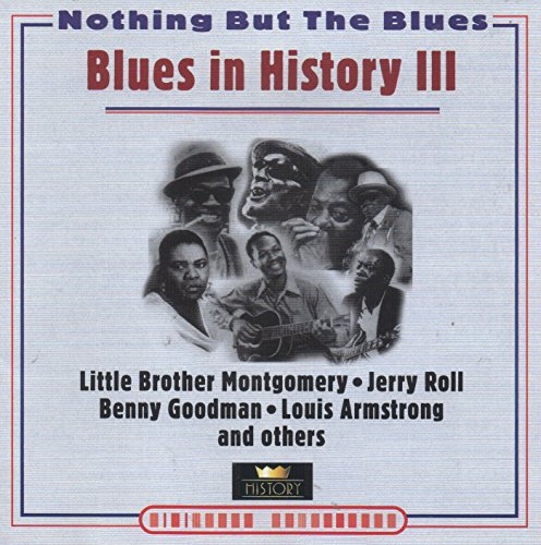 Blues in History III