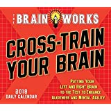 Sellers Publishing 2018 Cross-Train Your Brain,  Brainworks: Putting Your Left And Right Brain To The Test To Enhance Alertness And Mental Agility Boxed/Daily Calendar (CB0242)