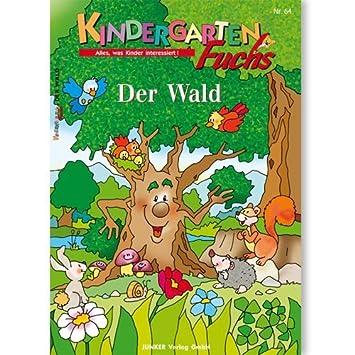 Kindergarten-Fuchs - Lernheft inkl Arbeitsblätter Nr 64: Der Wald ...