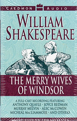 The Merry Wives of Windsor: The Complete Play in Five Acts (unabridged)
