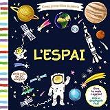 El meu primer llibre de ciència. L'espai (Catalá - A Partir De 3 Anys - Manipulatius (Llibres Per Tocar I Jugar), Pop-Ups - Altres Llibres)